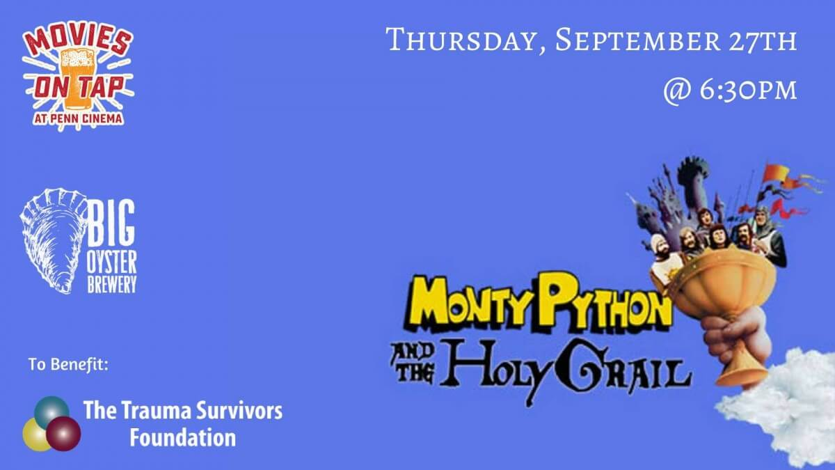 Movies on Tap: Monty Python & the Holy Grail +Big Oyster